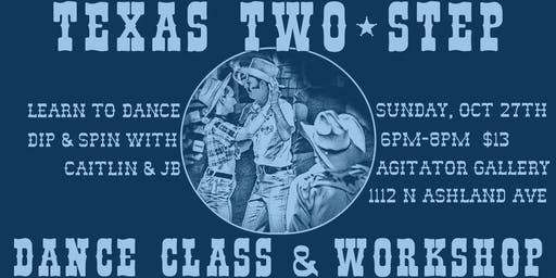 Two-Step Dance Class & Workshop at Agitator Gallery