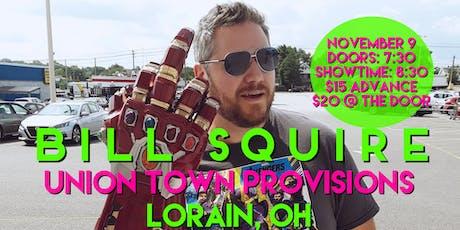 Bill Squire in Lorain tickets