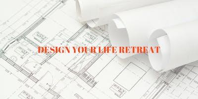 Design Your Life Retreat