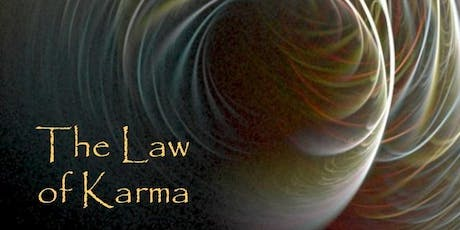 Exploring Karma: The Law of Cause and Effect in Action tickets