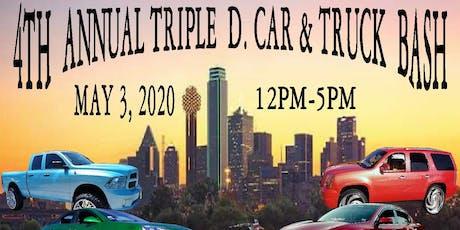 4th Annual Triple D. Car & Truck Bash tickets