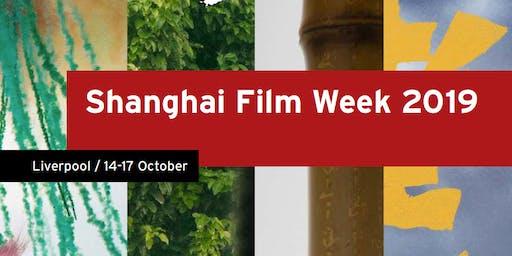 Shanghai Film Week 2019 in Liverpool