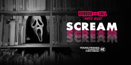 Horror in the Hall Movie Night: SCREAM tickets