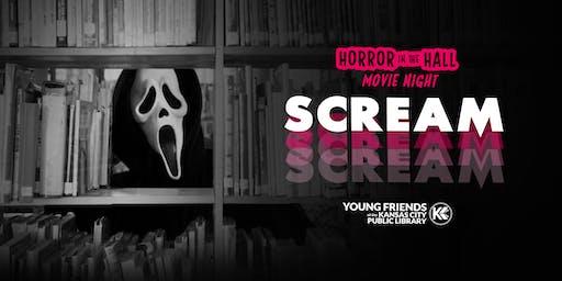 Horror in the Hall Movie Night: SCREAM