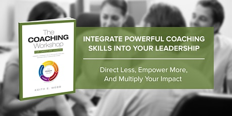 Coaching Workshop for Christian Leaders - Dallas tickets
