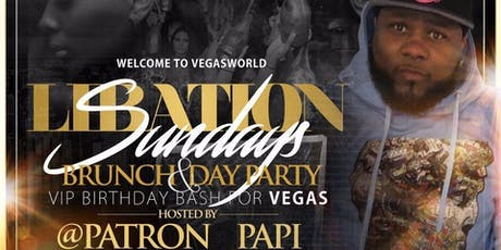 "Libation Sunday Presents ""Welcome To Vegas World!"" tickets"