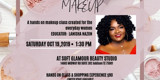 """Its Just Makeup """"A makeup class for the working women"""""""