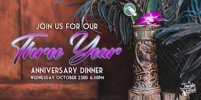 Three Year Anniversary Dinner