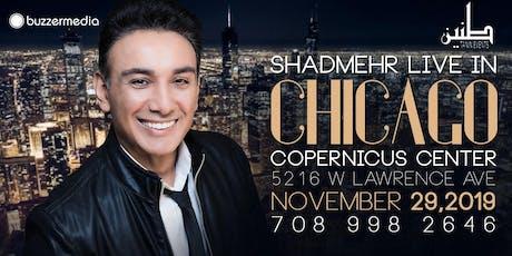 Shadmehr Live in Chicago tickets