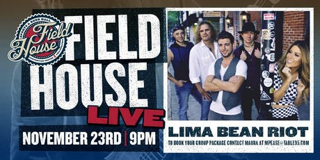 Lima Bean Riot at Field House tickets