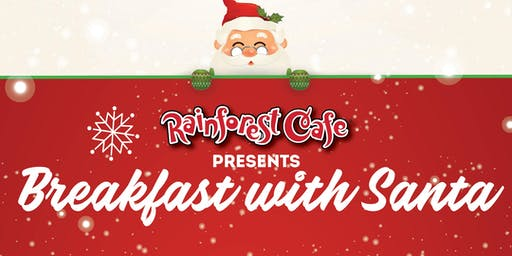 Breakfast with Santa - Ontario Mills Rainforest Cafe