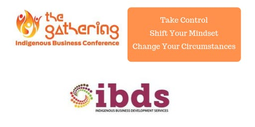 The Gathering Indigenous Business Conference -  Shift Your Mindset