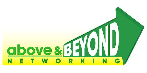 Above & Beyond Business Networking Group - FEB 11, 2020
