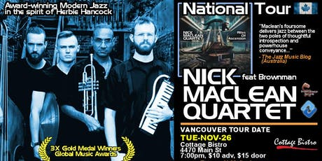 NICK MACLEAN QUARTET feat. BROWNMAN ALI (Vancouver) tickets