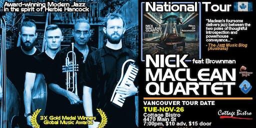 NICK MACLEAN QUARTET feat. BROWNMAN ALI (Vancouver)