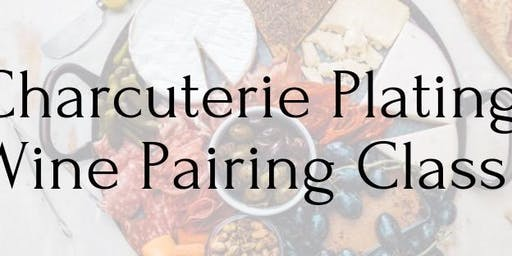 CHARCUTERIE PLATING + WINE PAIRING