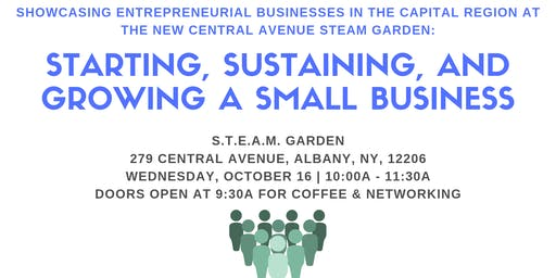 Small Business Forum: Starting, Sustaining, and Growing a Small Business