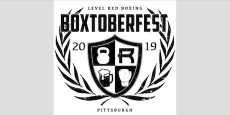 BOXTOBERFEST tickets
