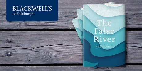 The False River with Nick Holdstock tickets