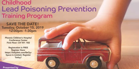 Childhood Lead Poisoning Prevention & Training Program 2019 tickets