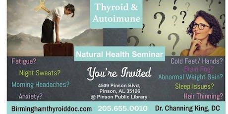 Thyroid and Autoimmune Seminar tickets
