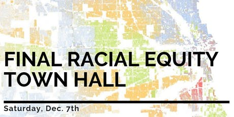 Final Racial Equity Town Hall tickets