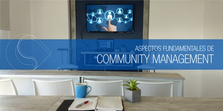 Aspectos fundamentales de Community Management - Santa Fe entradas