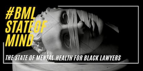 #BMLStateOfMind: Black Lawyers & Mental Health tickets