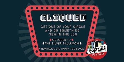 Cliqued - A Revitalize STL Happy Hour Event @ the Silver Ballroom