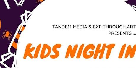 Kids Night In tickets