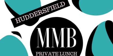 Huddersfield MMB Private Business Lunch Club Network tickets