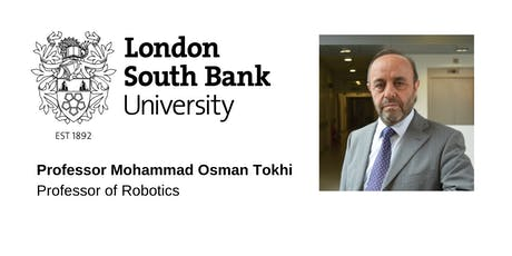 LSBU Inaugural Lecture - Professor Mohammad Osman Tokhi tickets