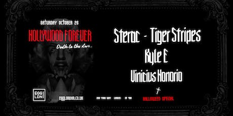 EGG LDN Pres: Hollywood Forever (Halloween Edition) STERAC/Tiger Stripes tickets