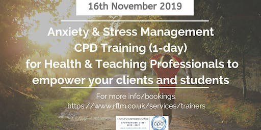 Anxiety & Stress Management Training for Health & Teaching professionals