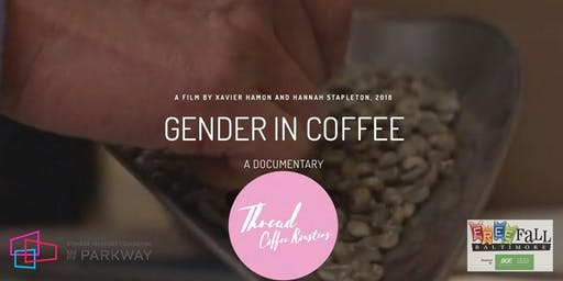 Gender in Coffee Screening and Panel  with Thread Coffee