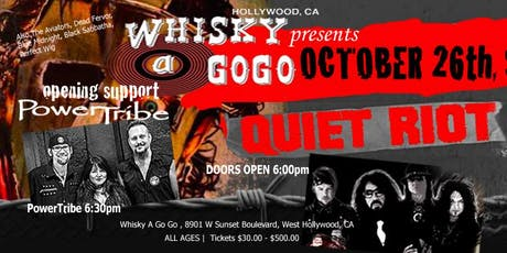 PowerTribe @Whiskyagogo with Quiet Riot - Oct 26th 6:00pm tickets