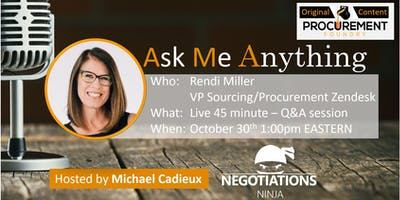AMA-Ask Me Anything with Rendi Miller, VP of Procurement at Zendesk