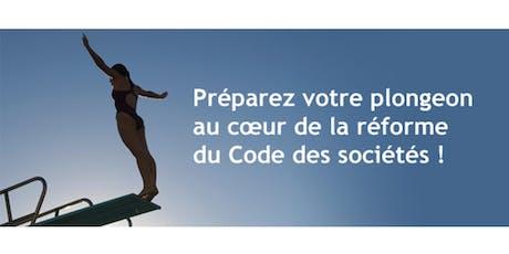 Préparez la réforme du Code des sociétés billets