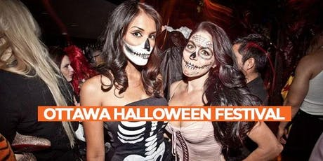 OTTAWA HALLOWEEN FESTIVAL | BIGGEST HALLOWEEN EVENTS IN THE CITY!  tickets