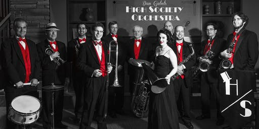An Evening of Music & Dancing with the Dan Gabel's High Society Orchestra