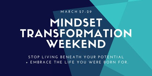 Mindset Transformation Weekend
