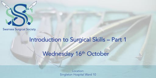 Introduction to Surgical Skills - Part 1