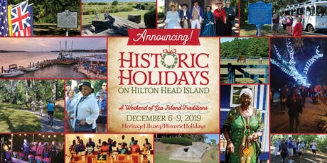 Historic Holidays on Hilton Head Island tickets