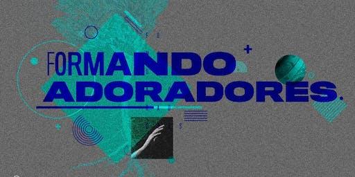 FORMANDO ADORADORES 2019
