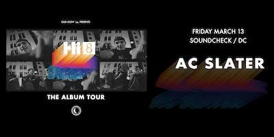 AC Slater Hi 8 Tour