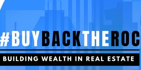 #buybacktheroc: Building Wealth In Real Estate; The Truth About Section 8 tickets