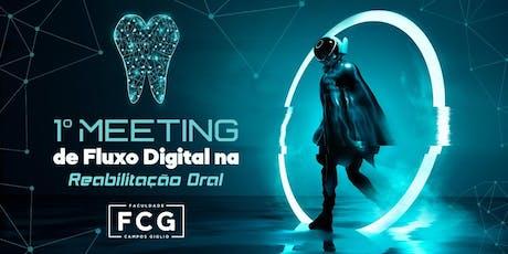 1º Meeting de Fluxo Digital na Reabilitação Oral ingressos
