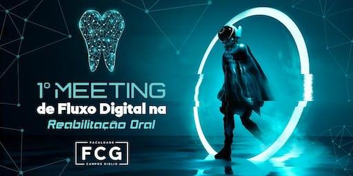 1º Meeting de Fluxo Digital na Reabilitação Oral