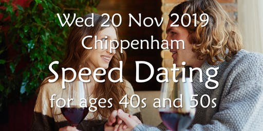 Speed Dating- Chippenham (Ages 40s & 50s)- BABS (Bath & Bristol Singles)