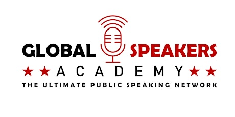 Global Speakers Academy - The Ultimate Public Speaking Network tickets